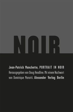Portrait in Noir von Federmaier,  Leopold, Headline,  Doug, Manchette,  Jean-Patrick, Manotti,  Dominique