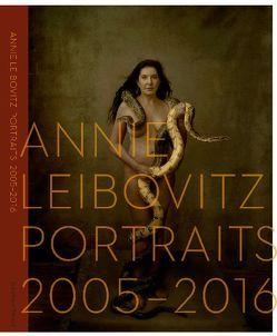 Portraits 2005-2016 von Fuller,  Alexandra, Leibovitz,  Annie