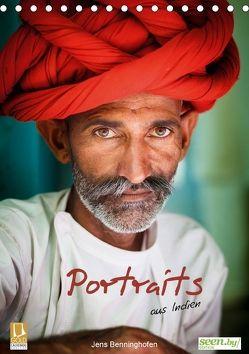 Portraits aus Indien (Tischkalender 2018 DIN A5 hoch) von Benninghofen,  Jens