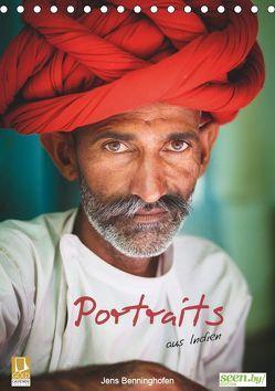 Portraits aus Indien (Tischkalender 2019 DIN A5 hoch) von Benninghofen,  Jens