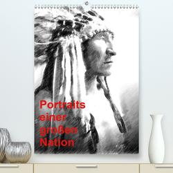 Portraits einer großen Nation (Premium, hochwertiger DIN A2 Wandkalender 2020, Kunstdruck in Hochglanz) von Küster,  Friederike
