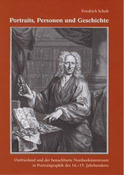 Portraits, Personen und Geschichte von Schuh,  Friedrich