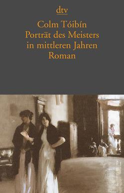 Porträt des Meisters in mittleren Jahren von Bandini,  Ditte, Bandini,  Giovanni, Tóibín,  Colm