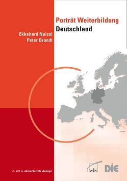 Porträt Weiterbildung Deutschland von Brandt,  Peter, Nuissl,  Ekkehard