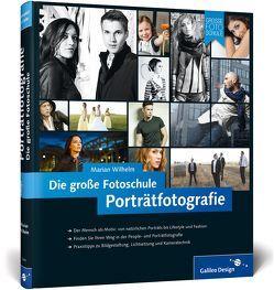 Porträtfotografie. Die große Fotoschule von Wilhelm,  Marian