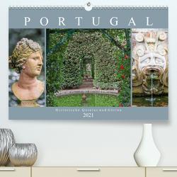 Portugal – Historische Quintas und Gärten (Premium, hochwertiger DIN A2 Wandkalender 2021, Kunstdruck in Hochglanz) von Meyer,  Dieter
