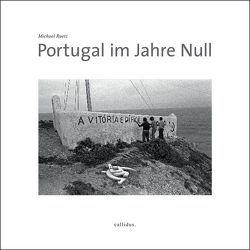 Portugal im Jahre Null von Ruetz,  Michael
