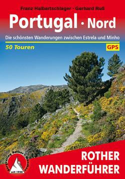 Portugal Nord (E-Book) von Halbartschlager,  Franz, Ruß,  Gerhard