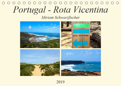 Portugal – Rota Vicentina (Tischkalender 2019 DIN A5 quer) von Miriam Schwarzfischer,  Fotografin