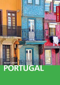 Portugal – VISTA POINT Reiseführer weltweit von Tobias,  Werner