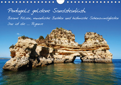 Portugals goldene Sandsteinküste (Wandkalender 2021 DIN A4 quer) von Krone,  Elke