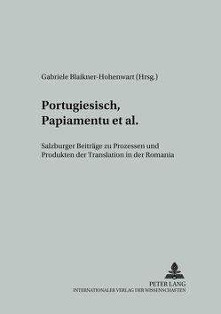 Portugiesisch, Papiamentu et al. von Blaikner-Hohenwart,  Gabriele