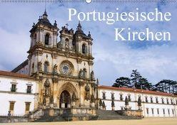 Portugiesische Kirchen (Wandkalender 2018 DIN A2 quer) von LianeM,  k.A.