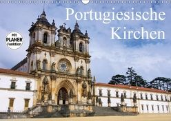 Portugiesische Kirchen (Wandkalender 2018 DIN A3 quer) von LianeM,  k.A.