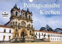 Portugiesische Kirchen (Wandkalender 2018 DIN A4 quer) von LianeM,  k.A.