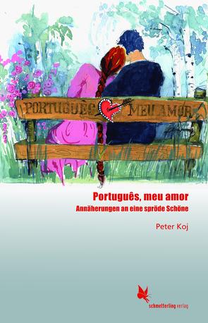 Português, meu amor von Koj,  Peter