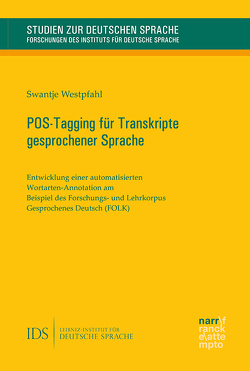 POS-Tagging für Transkripte gesprochener Sprache von Westpfahl,  Swantje