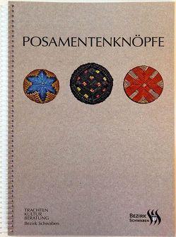 Posamentenknöpfe von Bezirk Schwaben, Grein,  Gerd J., Hoede,  Monika, Krump,  Sabine, Müller,  Sandra-Janine, Sturma,  Jürgen