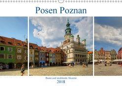 Posen Poznan – Bunte und strahlende Akzente (Wandkalender 2018 DIN A3 quer) von Michalzik,  Paul