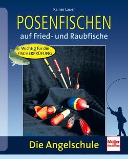 Posenfischen von Lauer,  Rainer