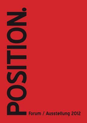 POSITION. von Kroboth,  Manfred, Lohmann,  Prof. Heinz, Mattes,  Alfred Stephan
