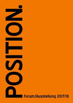 POSITION. Forum / Ausstellung 2017/18