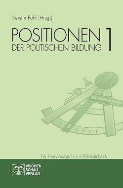 Positionen der politischen Bildung 1 von Pohl,  Kerstin