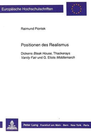 Positionen des Realismus von Piontek,  Raimund