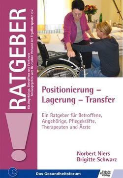 Positionierung – Lagerung – Transfer von Niers,  Norbert, Schwarz,  Brigitte