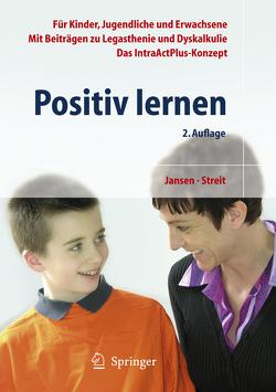 Positiv lernen von Jansen,  Fritz, Streit,  Uta