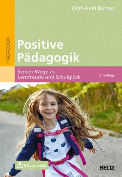Positive Pädagogik von Burow,  Olaf-Axel