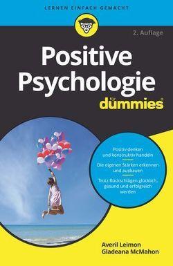 Positive Psychologie für Dummies von Leimon,  Averil, Strahl,  Hartmut