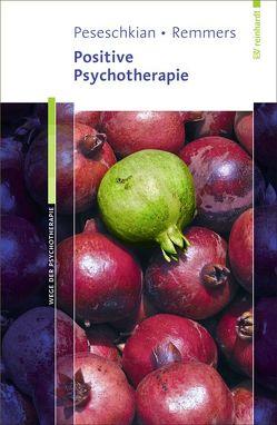 Positive Psychotherapie von Peseschkian,  Hamid, Remmers,  Arno