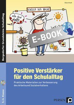 Positive Verstärker für den Schulalltag – Kl. 5/6 von Kraft,  Ellen