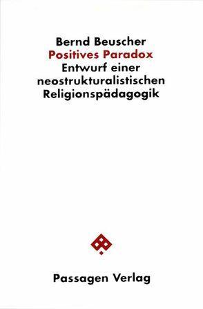 Positives Paradox von Beuscher,  Bernd, Kirchhoff,  Bodo