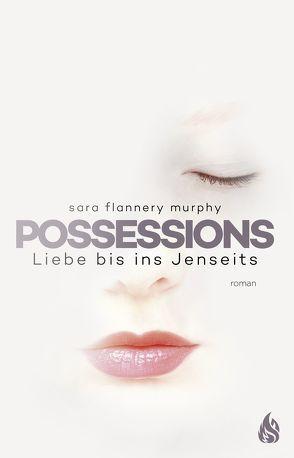 Possessions von Murphy, Sara Flannery, Röser, Cornelia