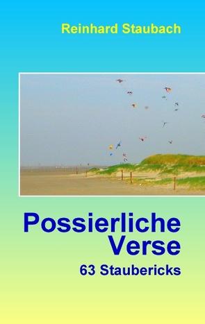 Possierliche Verse von Staubach,  Reinhard