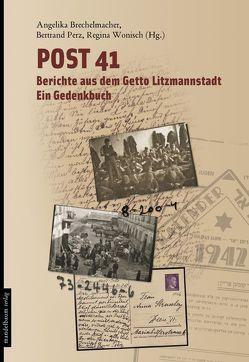Post 41 von Brechelmacher,  Angelika, Perz,  Bertrand, Wonisch,  Regina