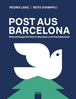 Post aus Barcelona von Lenz,  Pedro, Stampfli,  Reto
