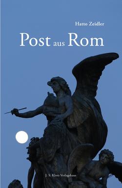 Post aus Rom von Süsse-Krause,  Uta, Zeidler,  Hatto