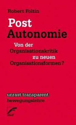Post-Autonomie von Foltin,  Robert