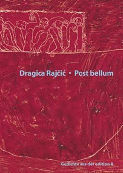 Post bellum von Rajçić,  Dragica