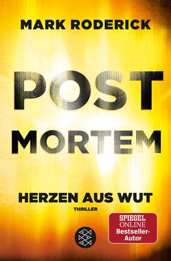 Post Mortem- Herzen aus Wut von Roderick,  Mark