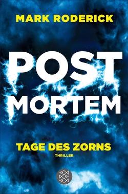 Post Mortem – Tage des Zorns von Roderick,  Mark