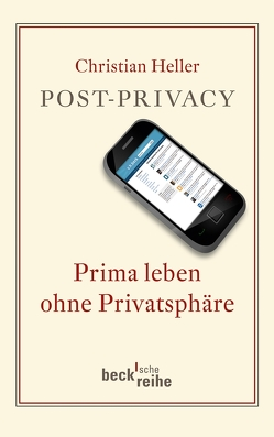 Post-Privacy von Heller,  Christian