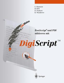 Post Script® und PDF editieren mit DigiScript™ von Hamann,  Sabine, Hell,  Hauke, Pankow,  Detlef, Wunderer,  Robert