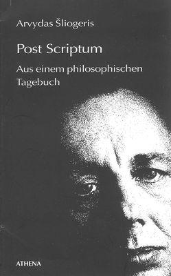 Post Scriptum von Berthel,  Klaus, Sliogeris,  Arvydas