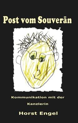 Post vom Souverän von Engel,  Horst