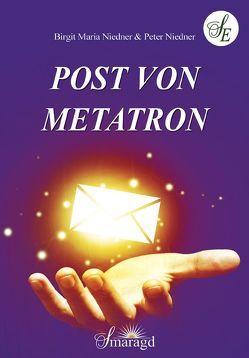 Post von Metatron von Niedner,  Birgit Maria, Niedner,  Peter