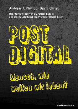 Postdigital von Christ,  David, Philipp,  Andreas F